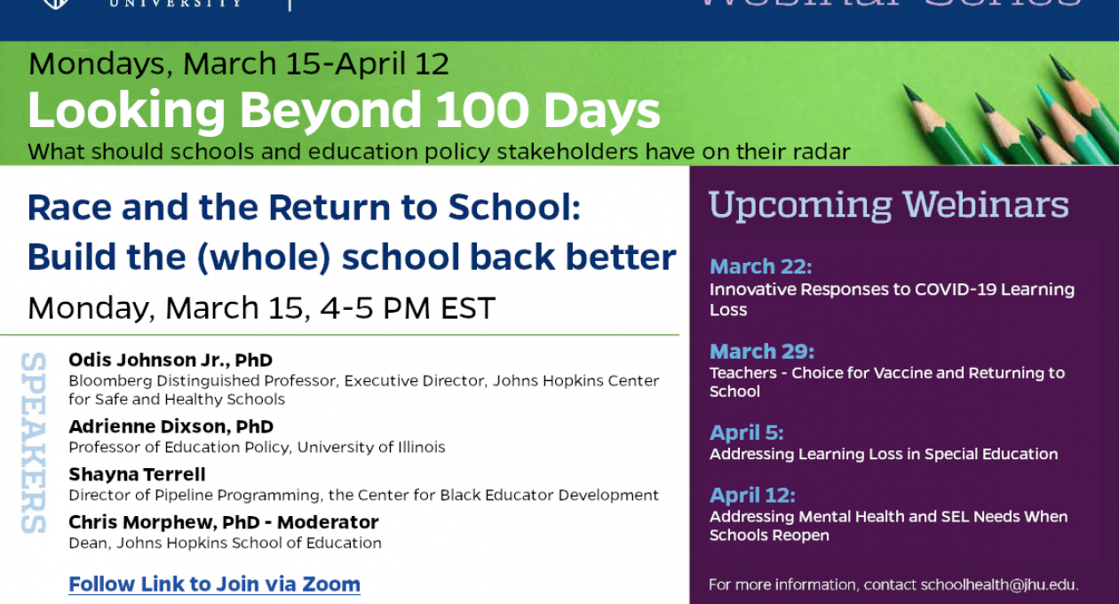 Webinar: Race and the Return to School. Monday, March 15, 4-5 PM EDT