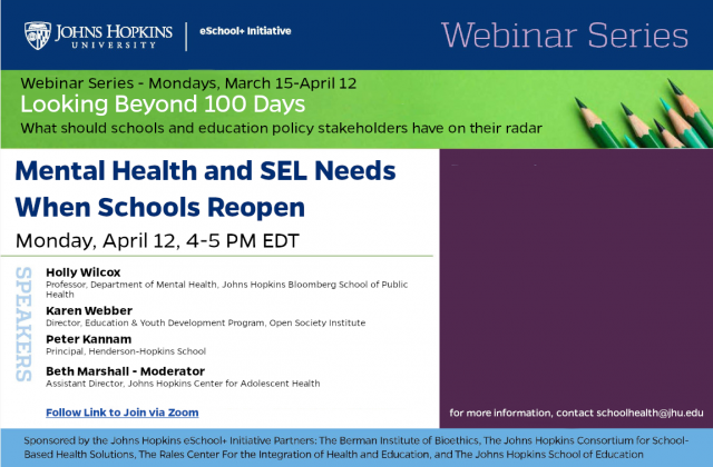 Webinar: Mental Health and SEL Needs When School Reopen — Monday 4.12.21, 4-5 PM EDT